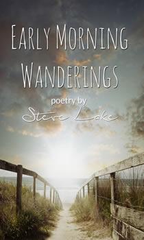 Eerly Morning Wanderings